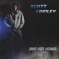 Scott Lindley - Live the Dream