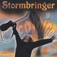 Stormbringer - Coming!
