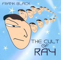 Frank Black - Cult Of Ray [Import]