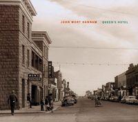 John Wort Hannam - Queen's Hotel