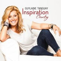 Guylaine Tanguay - Inspiration Country (Can)