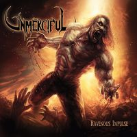 Unmerciful - Ravenous Impulse [Vinyl]
