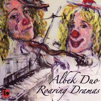 Albek Duo - Albek Duo: Roaring Dramas