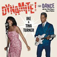 Ike Turner & Tina - Dynamite / Dance With Ike & Tina Turner's Kings Of