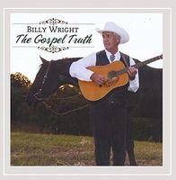 Billy Wright - Gospel Truth