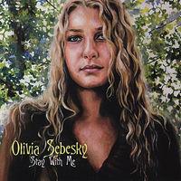 Olivia Sebesky - Stay With Me