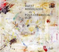 Amir Elsaffar /Modirzadeh - Post-Chromodal Out!
