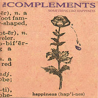 Complements - Something Like Happiness