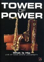 Tower Of Power - What Is Hip: Live at Iowa State University