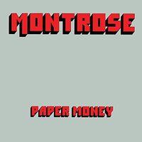 Montrose - Paper Money [Remastered] (Uk)