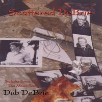 Dub Debrie - Scattered Debrie