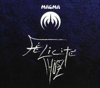 Magma - Felicite Thosz [Import]