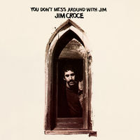 Jim Croce - You Don't Mess Around With Jim [Limited Edition] [180 Gram]
