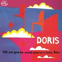 Doris - Did You Give The World Some Love Today Baby:Expand [Import]