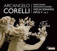 Enrico Onofri - Arcangelo Corelli: Violin Sonatas 2