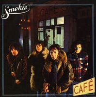 Smokie - Midnight Cafe [Import]