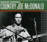 Country Joe Mcdonald - Vanguard Visionaries