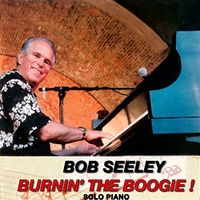Bob Seeley - Burnin The Boogie