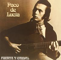 De Paco Lucia - Fuente Y Caudal