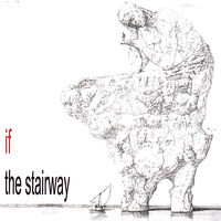 If - Stairway