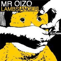 Mr. Oizo - Lambs Anger [Import]