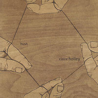 Claire Holley - Hush