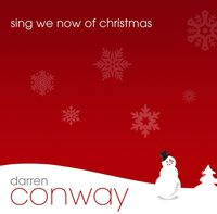 Darren Conway - Sing We Now Of Christmas