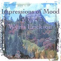 Wynn Erickson - Impressions Of Mood, Vol 4