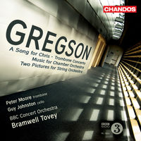Bramwell Tovey - Gregson: A Song For Chris