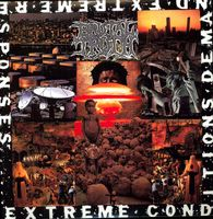 Brutal Truth - Extreme Conditions Demand Extreme Responses [Remastered]