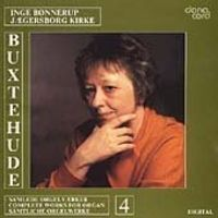 Inge Bonnerup - Buxtehude Orgelværker 4