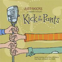 Just 4 Kicks - Kick in the Pants