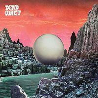 Dead Quiet - Dead Quiet