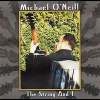 Michael O'Neill - String and I