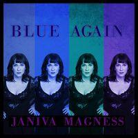 Janiva Magness - Blue Again