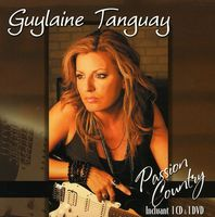 Guylaine Tanguay - Passion Country (Frn) [Import]