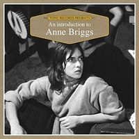 Anne Briggs - An Introduction To