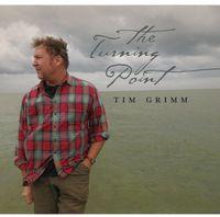Tim Grimm - Turning Point
