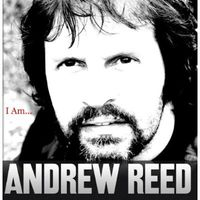 Andrew Reed - I Am