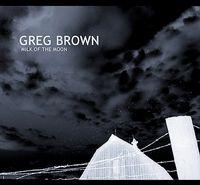 Greg Brown - Milk on the Moon
