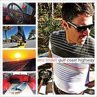 Eric Lindell - Gulf Coast Highway