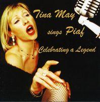 Tina May - Tina May Sings Piaf [Import]