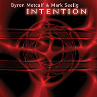 Byron Metcalf - Intention