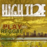 High Tide - Play Me Reggae