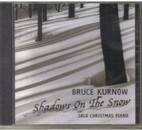 Bruce Kurnow - Shadows On The Snow