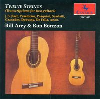 Bill Arey - Twelve Strings (Transcriptions For Two Guitars)