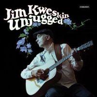 Jim Kweskin - Unjugged (Uk)