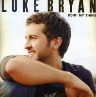 Luke Bryan - Doin' My Thing