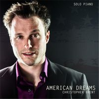 Christopher Brent - American Dreams