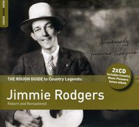 Jimmie Rodgers - Rough Guide to Jimmie Rodgers